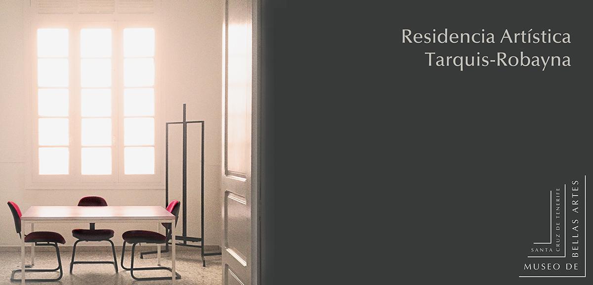 Cartel promocional de la Residencia Artística Tarquis-Robayna.